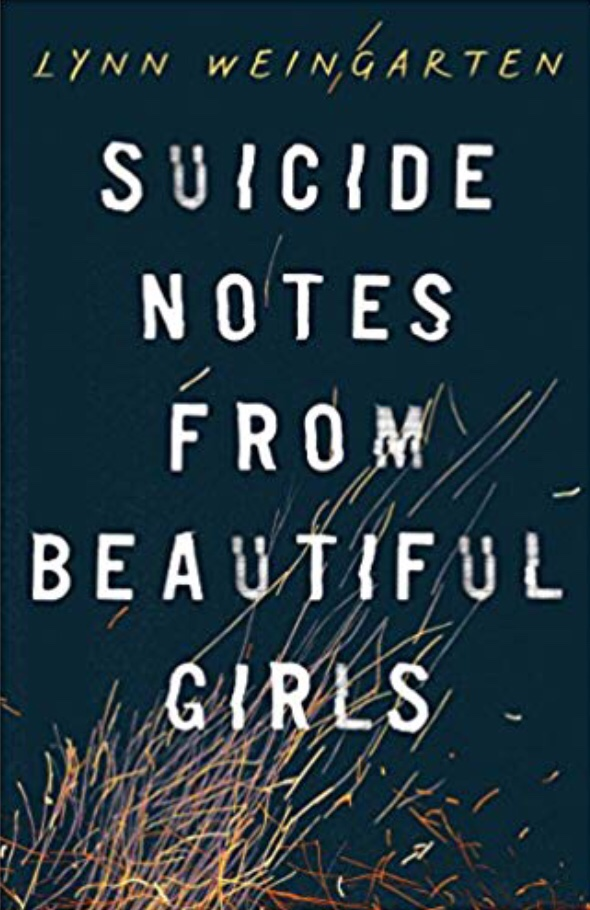 Suicide Notes from Beautiful Girls: Book Review