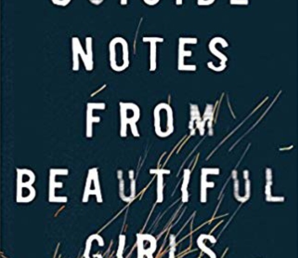 Suicide Notes from Beautiful Girls: BookReview
